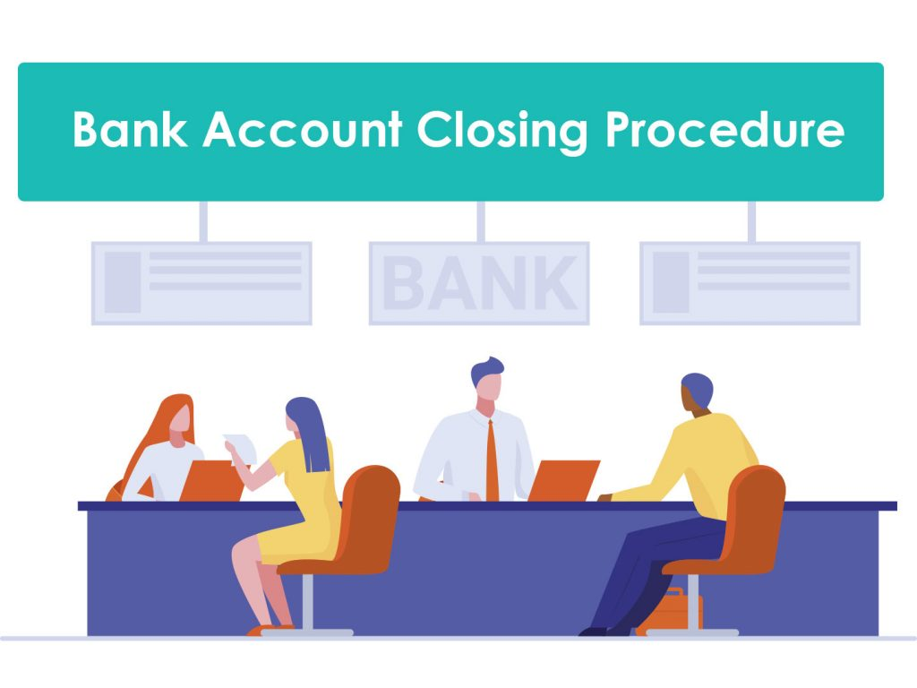 What's the Procedure for Closing a Bank Account in India?