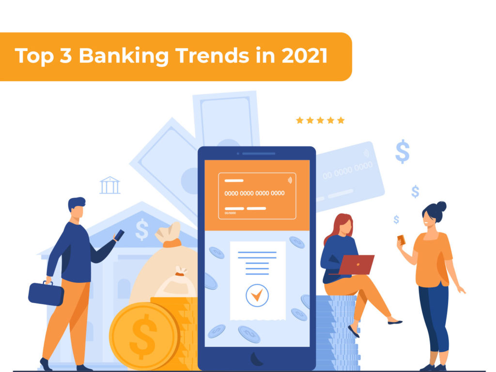 New Banking Trends to Watch in 2021