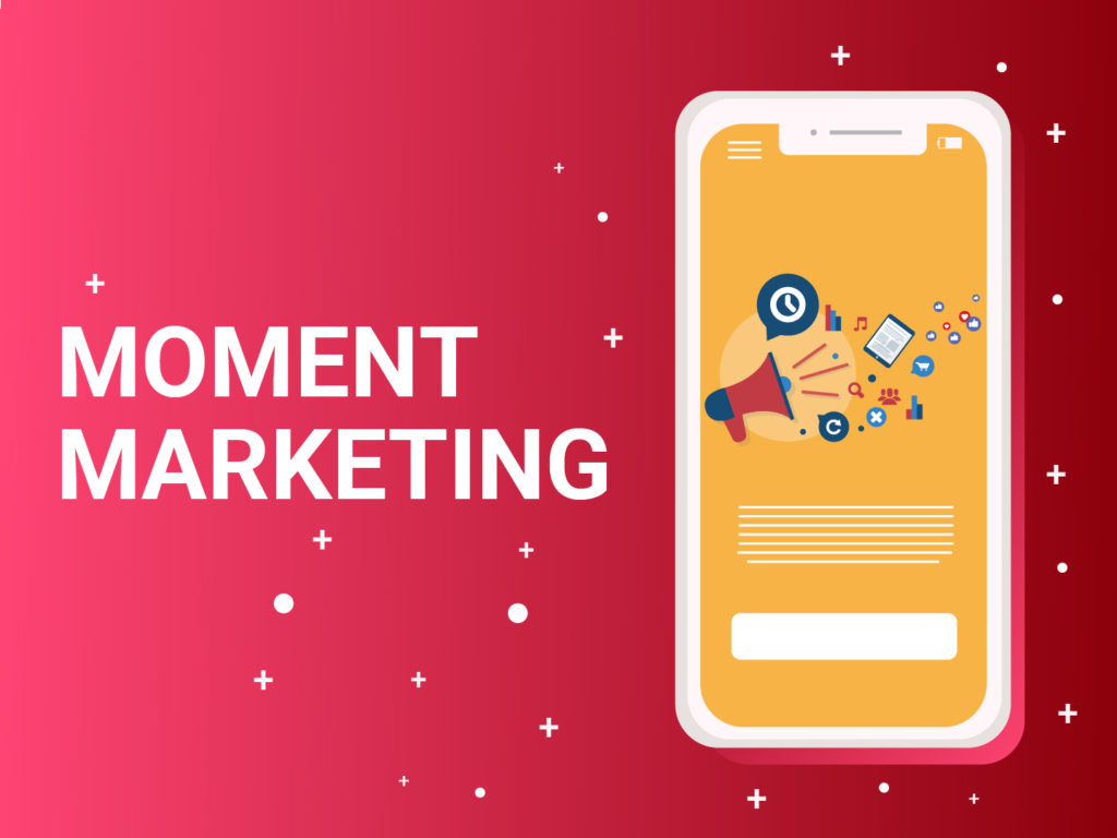 How to be a part of moment marketing