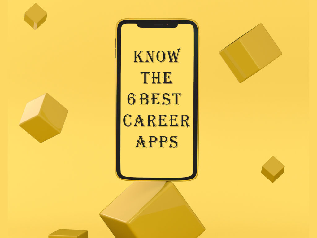 6 best Career guide Apps for you