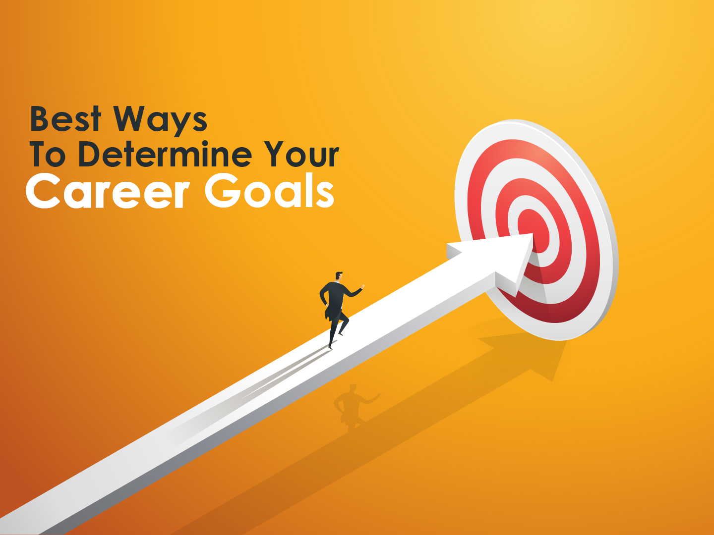 How to Decide your Career Goals?