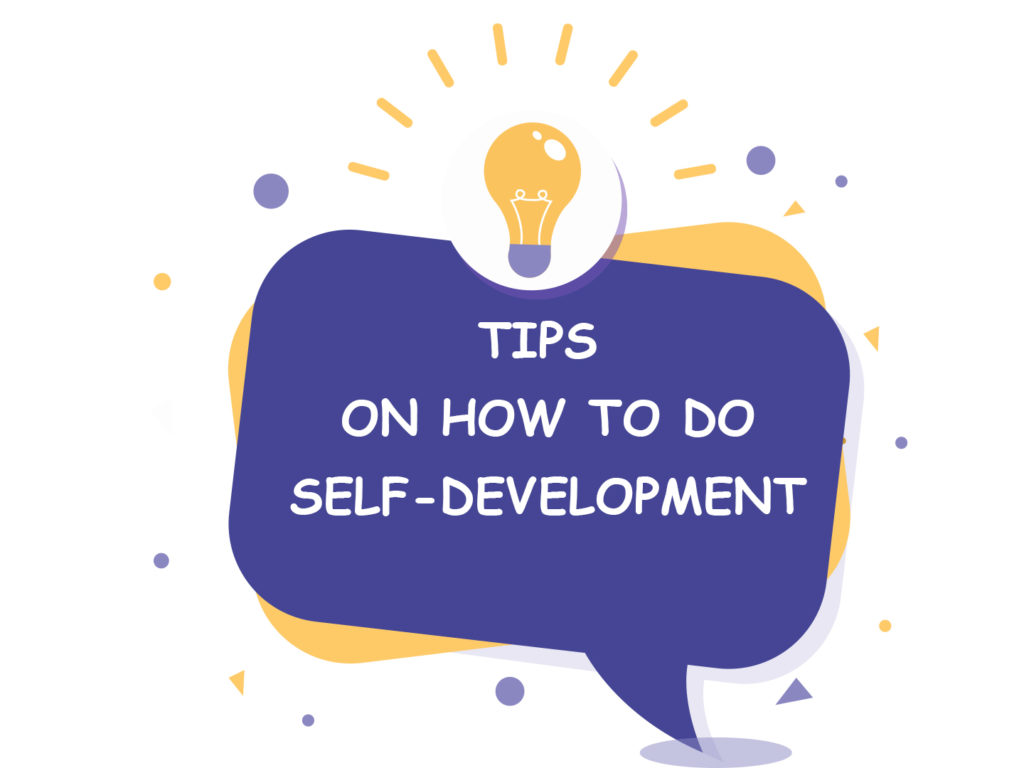 Tips on how to do self-development