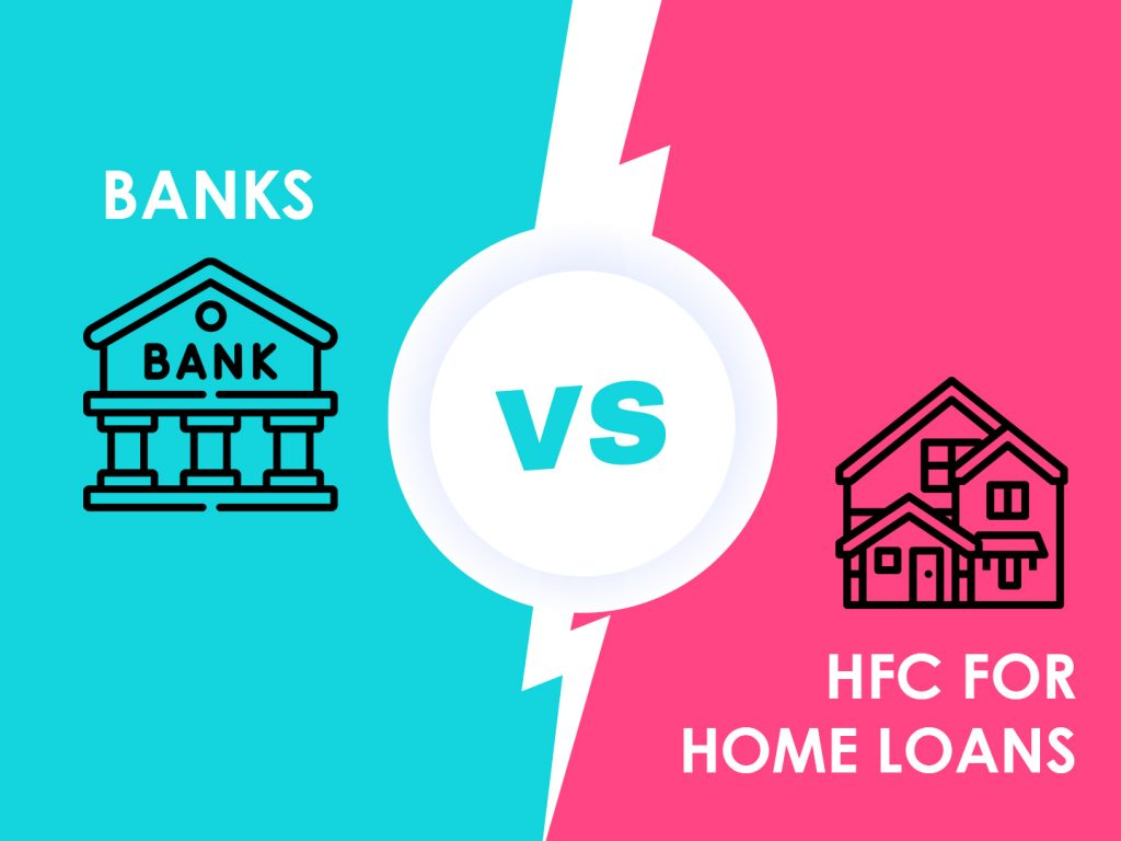 Traditional Banks vs HFC for Home Loans: Know the Difference
