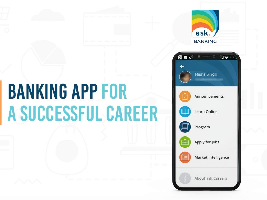 How ask.Banking App assist you to be successful in your career?